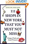 111 Shops in New York That You Must N...