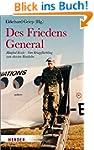 Des Friedens General: Manfred Eisele...