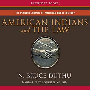 American Indians and the Law | [Bruce Duthu]