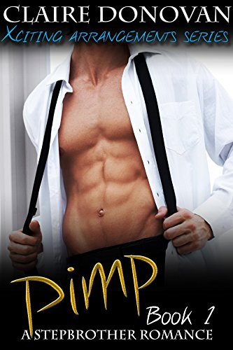Pimp: A Stepbrother Romance by Claire Donovan ebook deal