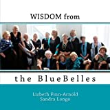 img - for Wisdom from the BlueBelles book / textbook / text book