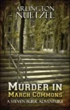 img - for Murder in March Commons: A Steven Burr Adventure book / textbook / text book