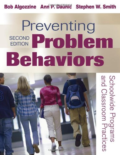 Preventing Problem Behaviors: Schoolwide Programs and...