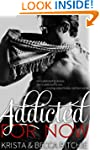 Addicted for Now (Addicted Series 2)