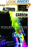 Altered Carbon (Takeshi Kovacs Novels...
