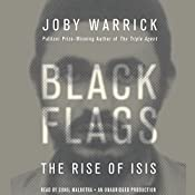 Black Flags: The Rise of ISIS | [Joby Warrick]