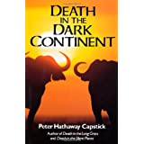Death in the Dark Continentby Peter H Capstick