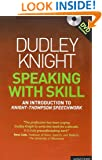 Speaking With Skill: A Skills Based Approach to Speech Training (Methuen Drama Modern Plays)