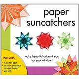 Paper Suncatchers: Make Beautiful Origami Stars for Your Windows