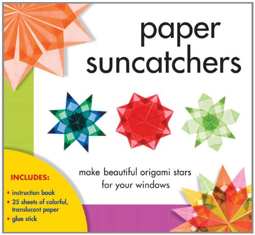 Paper Suncatchers: Make Beautiful Origami Stars for Your Windows [With Instruction Booklet and Glue Stick and 25 Sheets of Wax-Coated, Translucent Pap