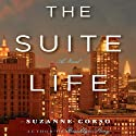 The Suite Life Audiobook by Suzanne Corso Narrated by Susana Fox