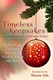 img - for Timeless Keepsakes: A Collection of Christmas Stories book / textbook / text book