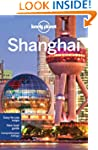 Lonely Planet Shanghai 7th Ed.: 7th E...