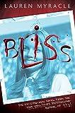 Bliss (0810940728) by Myracle, Lauren