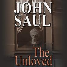 The Unloved | Livre audio Auteur(s) : John Saul Narrateur(s) : Emily Sutton-Smith