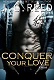 Conquer Your Love Picture