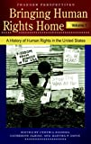 Bringing Human Rights Home [3 volumes] (Praeger Perspectives)