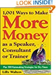 1,001 Ways to Make More Money as a Sp...