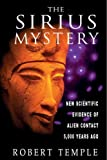 img - for Sirius Mystery: New Scientific Evidence for Alien Contact 5, 000 Years Ago by Robert Temple 1st (first) U.S Edition (1998) book / textbook / text book