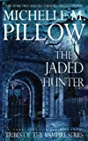 The Jaded Hunter (Tribes of the Vampire) (Volume 2)