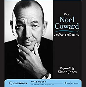 The Noel Coward Audio Collection (Unabridged Selections) Audiobook