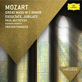 Mozart: Great Mass in C Minor; Exsultate Jubilate