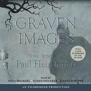 Graven Images | [Paul Fleischman]