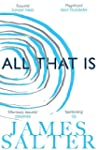 All That Is (English Edition)