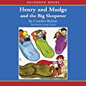 Henry and Mudge and the Big Sleepover Audiobook by Cynthia Rylant Narrated by George Guidall
