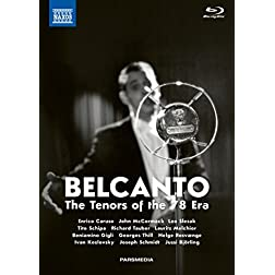 Belcanto - The Tenors of the 78 Era [Blu-ray]