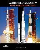 Saturn IB / Saturn V Rocket Payload Planner's Guide