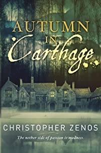 Autumn In Carthage by Christopher Zenos ebook deal