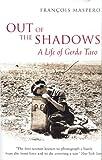 Out of the Shadows: A Life of Gerda Taro (0285638254) by Maspero, FranCois