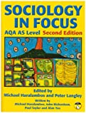 Sociology in Focus for AQA AS Level: Student Book