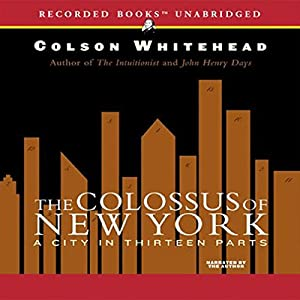 The Colossus of New York Audiobook