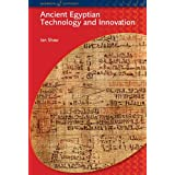 Ancient Egyptian Technology and Innovation (Bcp Egyptology)