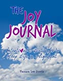 img - for The Joy Journal: Intentions & Gratitude to Keep Life in Alignment book / textbook / text book