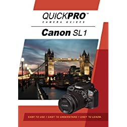 Canon SL1 Instructional DVD by QuickPro Camera Guides
