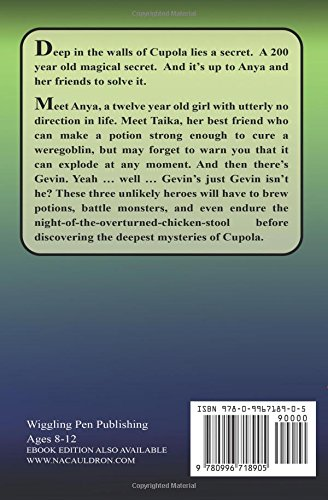 Anya and the Secrets of Cupola: Volume 1 (The Cupolian Series)