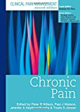 Clinical Pain Management Second Edition: Chronic Pain (0340940085) by Wilson, Peter