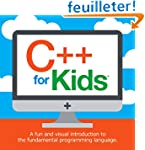 C++ for Kids: A fun and visual introd...