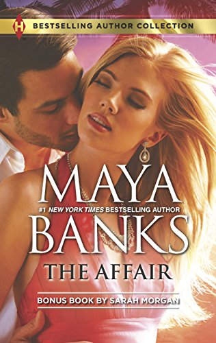 Maya Banks - The Affair: One Night...Nine-Month Scandal (Harlequin Bestselling Author)