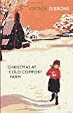 Stella Gibbons Christmas at Cold Comfort Farm (Vintage Classics)