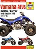 Yamaha Warrior & Banshee Quad Haynes Manual