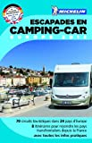 echange, troc Collectif Michelin - Guide Escapades Camping-car Europe 2012 Guide