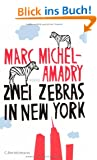Zwei Zebras in New York: Roman