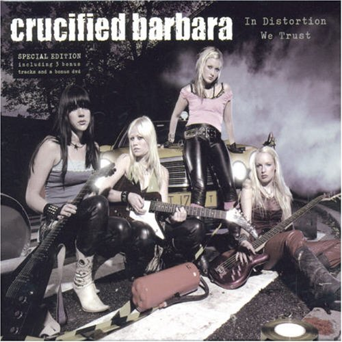 In Distortion We Trust by Crucified Barbara (2006-11-07)