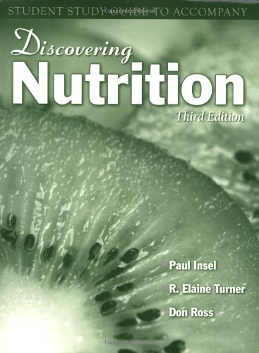 Discovering Nutrition Student Study Guide