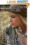 His Hometown Cowgirl (Diamondback Ranch Encore Book 1)