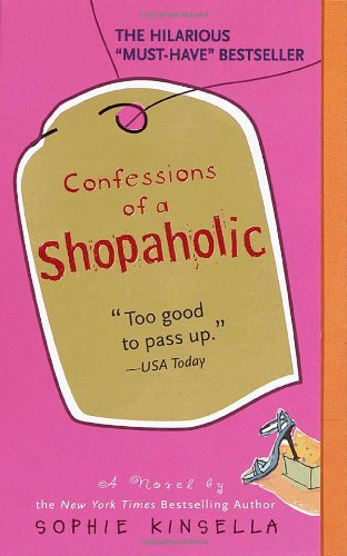 Confessions of a Shopaholic (Shopaholic #1)